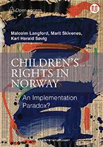 Bokomslag til boken 'Children's rights in Norway: An implementation paradox?'